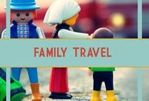 Family Travel with Kids / Traveling with kids - tips, activities, and places to go