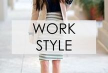 My Work Style / Just because you're going to work doesn't mean you can't look stylish right?
