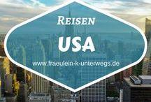 Reisen | Travel - USA / Mein Board zu Reisen in die USA