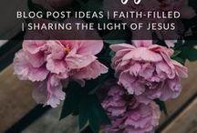 Jesus Bloggers / Blog post ideas // good content // Blogging for Jesus