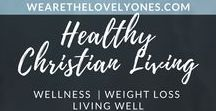 Wellness / Weight-loss / Living Well / Who doesn't want to live well? This board is full of ways to include Jesus in our lives, including weight loss and living and eating well.