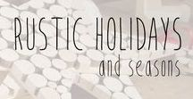 Rustic Holidays and Seasons / Woodworking holiday and seasonal decor and DIY ideas.