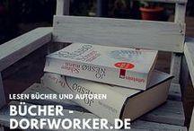 Dorfworker.de - Bücher / Ich lese gerne! Du auch? Hier findest du Beiträge über Bücher die mich interessieren!
