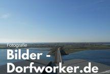 Dorfworker - Bilder - Fotografie / Bilder aus Ostholstein, Dänemark, Fehmarn und Schleswig-Holstein