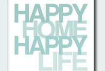 Inspirational Home Quotes / Your home should inspire you. But just in case it doesn't, here are some quotes about the home to inspire you instead.
