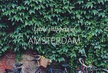 Amsterdam / a guide and inspiration from Amsterdam