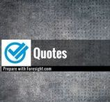 Quotes / A selection of quotes related to the fields of survival, disaster preparedness, risk management, foresight, and resilience. Using the tag #pwfQuote