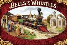 Bells and Whistles / by Gyna Gordon