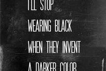 Black. / by Jo Kim