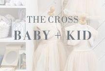 The Cross Baby + Kid / #baby #kid #babies #kids #toys #gift #babyshower #nursery #mom #dad #maternity #home #decor #design #sweet #cute