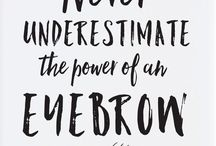 Brows 〰 / Everything to do with Brows