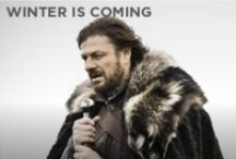 Winter Is Coming / by Lou Lou King