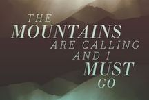 The Mountains Are Calling / .