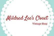 Mildred Lee's Closet / Vintage Shop