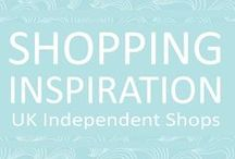 Shopping Inspiration / Shopping inspiration from independent online shops in the UK.  Featured in shopping directory www.loveourshopsuk.com.  Online shopping.
