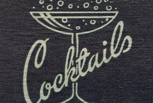 Cocktails / Feeling a bit thirsty...