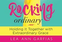 Rocking Ordinary / Quotes, photos, freebies, and more from the book Rocking Ordinary: Holding It Together with Extraordinary Grace. #rockingordinary