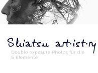Shiatsu art·ist·ry / Double Exposure Bilder zu dem Thema die 5 Elemente.