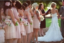 BRIDAL PARTY  / by Michelle Marie