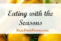 Eat with the Seasons | Local Food Recipes / Seasonal eating recipes. How to use locally grown produce from your local farm. Farmers Market recipes and garden recipes. #seasonalfoods