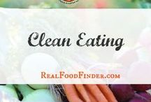 Clean Eating for Beginners / What is clean eating and why what you eat matters. You are what you eat. #cleaneating