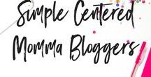 Simple Centered Momma Bloggers / A place for mommas to share their blog posts. Pin away ladies. If you'd like to contribute please email me at thistinybluehouse@gmail.com and follow all my boards.