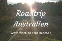 Roadtrip Australien | RoB - Reiseblog ohne Bilder
