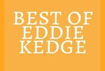 BEST of Eddie Kedge / Best blog posts of Eddiekedge.com