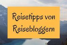 Reiseinspiration von Reisebloggern / Hier verraten deutschsprachige Reiseblogger ihre besten Reisetipps und liebste Reiseziele. Lass dich inspirieren!