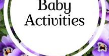 Baby Activities / Fun and educational activities to do with babies