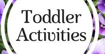 Toddler Activities / Fun and educational activities to do for toddlers