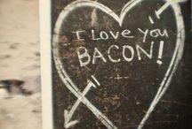 Bacon lust / by Wendy Brittain