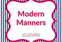 Modern Manners / Behind the Scenes Belle brings a new Modern Manners Monday Moment to you each week. Great reminder and learning tools for children and adults. Subscribe to our email list at www.behindthescenesbelle to catch them all.