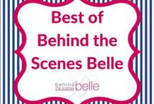 Best of Behind the Scenes Belle / A showcase of the best ideas from Behind the Scenes Belle - covering easy entertaining, everyday hospitality and modern manners. Subscribe to our email list at www.behindthescenesbelle.com