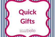 Quick Gifts / Behind the Scenes Belle shares quick and easy gift ideas.