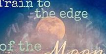 """Novel """"Train to the Edge of the Moon"""" / Photography, quotes, poems & any ideas about my first novel"""