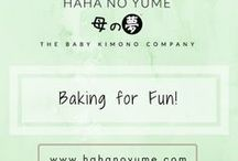Baking for fun / Easy baking for busy moms