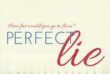 Perfect Lie / How far would you go to fit in? Delilah (Lie) didn't fit in at high school.She was an outcast and had fallen for the only boy who didn't treat her like she was nothing. Her entire world crashed down around her when Brock  made a choice that would cause her to never trust again.  College is her chance to spread her wings and become the person  she always wanted to be. Dec. 17, 2013