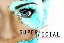 Superficial / Superficial Are you willing to pay the price for the life you've always wanted? Website: http://bit.ly/1T35QNg Facebook: http://on.fb.me/1P5R3j3 Goodreads: http://bit.ly/1lFGN5a