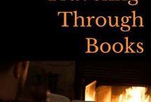 Literary Travel Inspirations / Wanderlust inspiring books, including spots around the world born from literature.