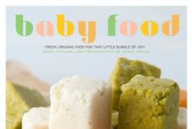 Baby: Food  / Baby Food Tips and Ideas: 6 months to 2 years
