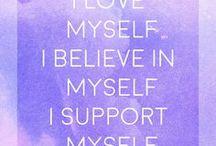 Selbstliebe / Hier geht es um meine Lieblingsthemen: Selbstliebe, Selbstvertrauen und ein gutes Selbstwertgefühl, das wir alle erlernen können.