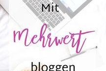 Bloggertipps / Die besten Tipps für Blogger zum erfolgreichen Bloggen: Naming, Positionierung, Brandbuilding, SEO, Social Media etc.