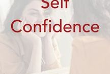 Self Confidence / Encourage one another and help increase self esteem and self confidence