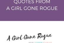 Quotes from A Girl Gone Rogue / Quotes and affirmations