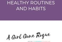 Healthy Routines & Habits / Feel good behaviours and practices
