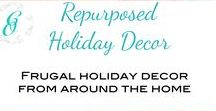 Repurposed Holiday Decorations / Frugal and repurposed home decor for the holidays. These projects can bring that magical touch to your home and get it ready for the holidays, while still being on a budget.  If you are a blogger and want to be added to this board, please email us at curbsideoverhaul@gmail.com