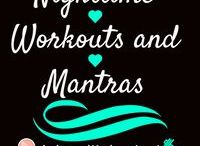 Nighttime Workouts and Mantras / Before bed routines, workouts and mantras. It helps to have a routine before bed so that you can get in bed and sleep peacefully :)