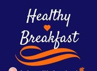 Healthy Breakfast / Start your day off right with these healthy options!