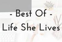 LifeSheLives.com / lifestyle blog, blog posts from lifeshelives.com, travel posts, lifestyle posts, self-employment posts, career posts, business posts, blogging posts